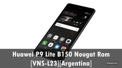 huawei p9 lite b150 nougat stock firmware vns l23 argentina version