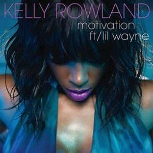 "KELLY ROWLAND ""MOTIVATION"" SINGLE COVER & VIDEO RELEASE ..."