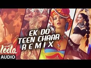 Ek Do Teen Chaar – Full Song-Remix(Audio)   Sunny Leone ...