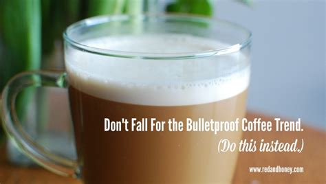 dont fall   bulletproof coffee trend