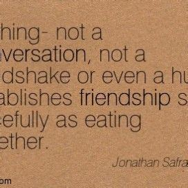 friendship quotes eating  funny friendship