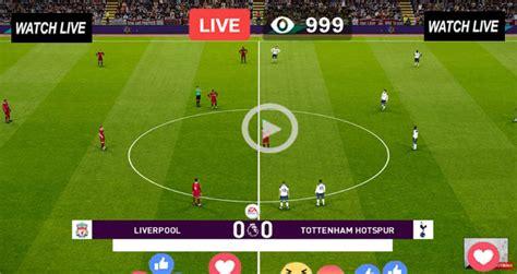 Live Football Match Liverpool vs Tottenham Live Stream ...
