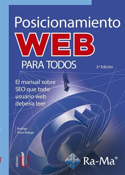 Posicionamiento Web Para Todos Manual Sobre Seo Que