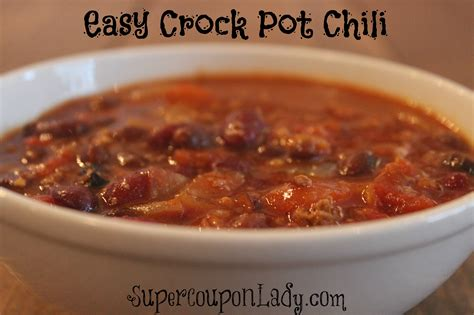 crock pot simple recipes easy crockpot chili recipe super coupon lady