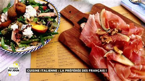 histoire de la cuisine italienne dossier du jour cuisine italienne la préférée des