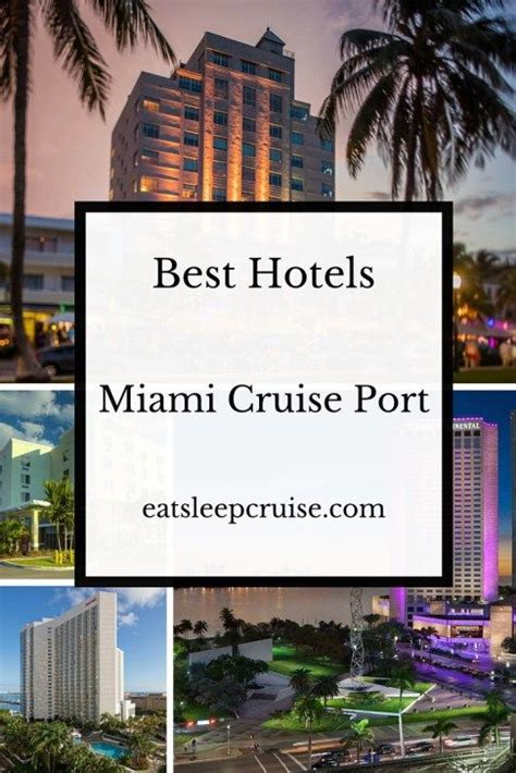 best hotels near miami cruise port caribbean cruise