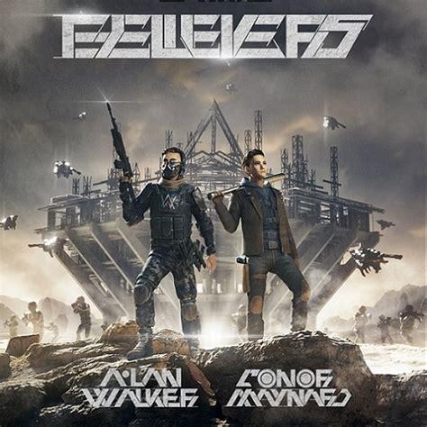 Believers Lyrics Alan Walker & Conor Maynard   Aviation ...