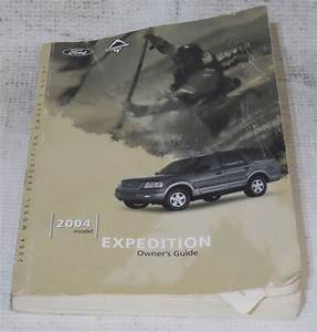 Ford Expedition 2004 Factory Original Oem Owner Manual