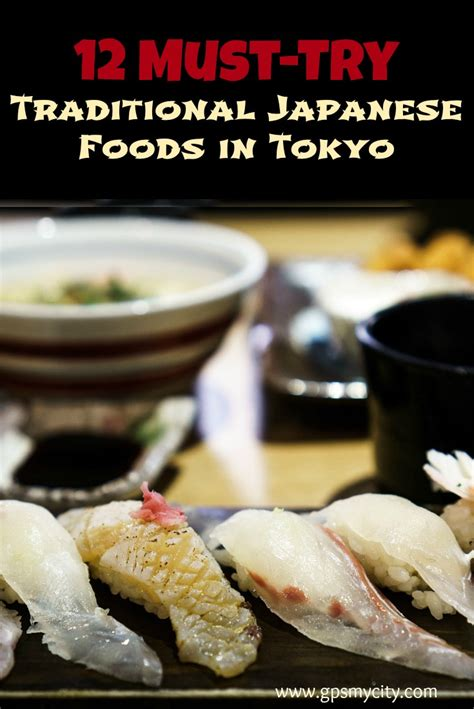 authentic japanese cuisine 12 must try traditional japanese foods in