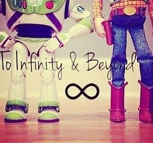 To Infinity and Beyond! -Toy Story | Quotes | Pinterest