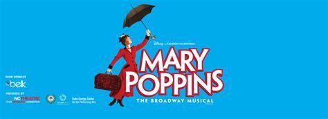 Disney's & Cameron Mackintosh's MARY POPPINS   NC Theatre