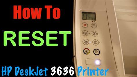 Darüber hinaus können sie leicht software finden, die sie wirklich brauchen. How to RESET HP DeskJet 3636 All-in-one Printer ? - YouTube