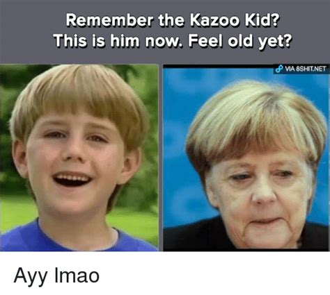 Kazoo Kid Memes - remember the kazoo kid this is him now feel old yet ayy lmao ayy lmao meme on sizzle