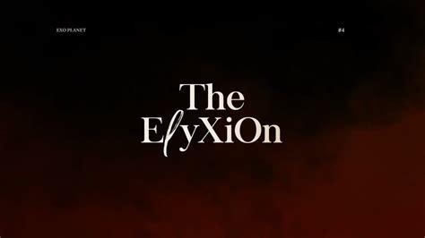 exo elyxion exo planet 4 the eℓyxion concert teaser youtube