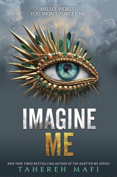 Imagine Me in 2020 | Shatter me series, Tahereh mafi, Book ...
