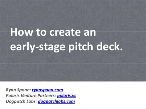 how to create an early stage pitch deck