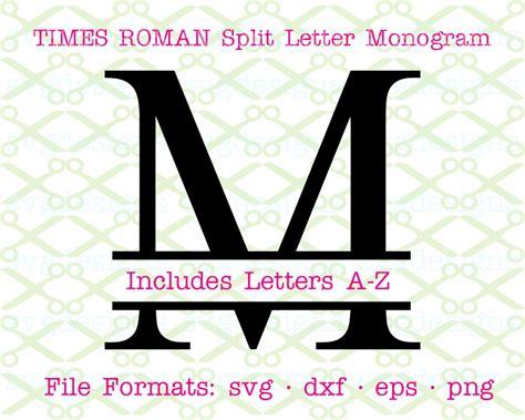 times  roman split letter monog cricut silhouette svg dxf eps png monogramsvgcom  svg