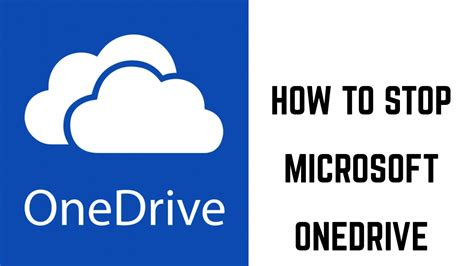 How To Stop Microsoft Onedrive Youtube