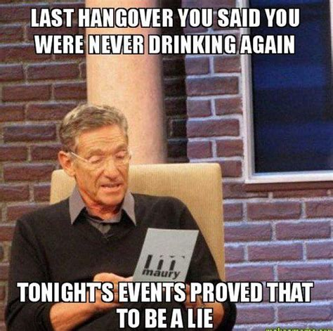 Hangover Memes - 42 hangover memes that capture the regret of drinking too much