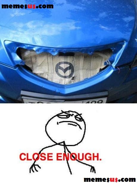 Close Enough Meme Generator - close enough meme generator tumblr
