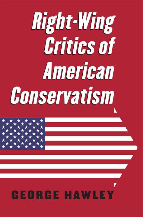 wing critics  american conservatism