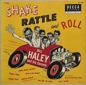 Bill Haley U0026 His Comets Shake Rattle And Roll Lyrics And