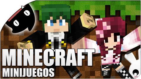 minecraft minijuegos naishys  la juega youtube