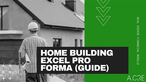 single family home construction pro forma  excel