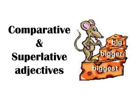 Comparative & Superlative Adjectives Powerpoint