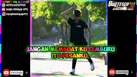 story wa dj  detik keren habis dance quotes
