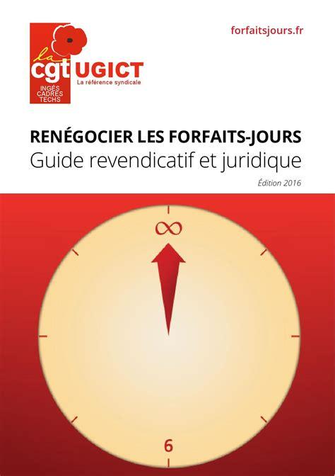 ren 233 gocier les forfaits jours guide revendicatif et juridique 201 dition 2016 by ugict cgt issuu
