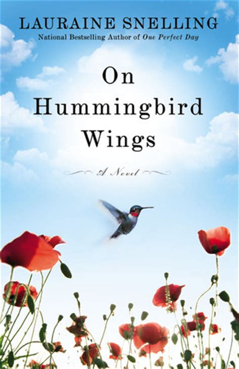 hummingbird wings  lauraine snelling reviews discussion bookclubs lists