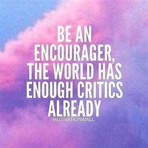 Famous Quotes A... Encourage Someone Quotes