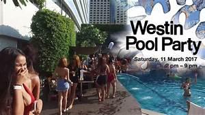 Westin Pool Party 2017 III - YouTube