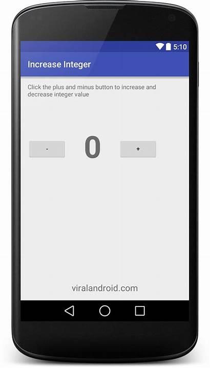 Button Increase Decrease Value Android Clicked Integer