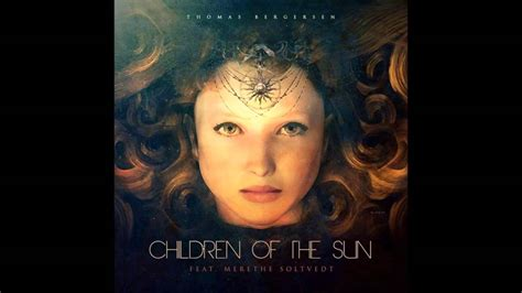 Children Of The Sun (feat Merethe