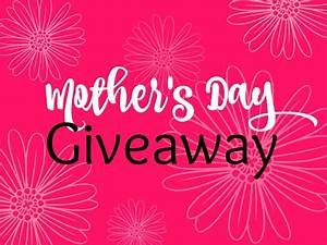 Milestones Mother's Day Giveaway! - This Crazy Life of Mine