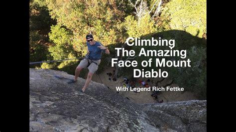 Rock Climbing Time The Amazing Face Mount Diablo
