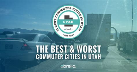 worst commuter cities  utah obrella