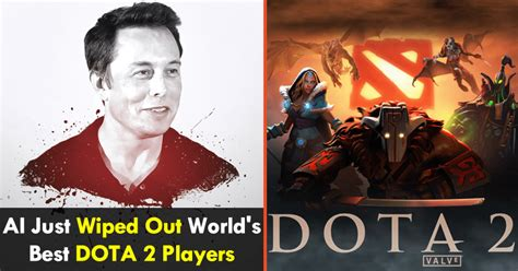 elon musks ai  wiped  worlds  dota  players