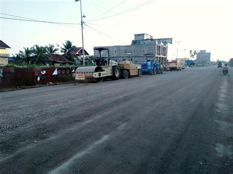 pemkab inhil komit tuntaskan pekerjaan pembangunan jalan