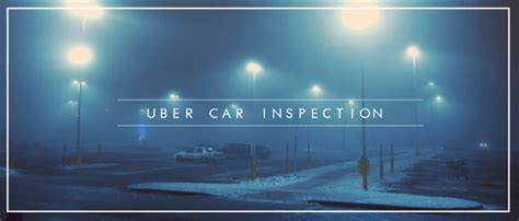 How To Pass The Uber Car Inspection • Alvia