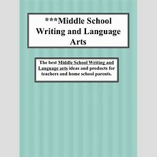 You'll Find Middle School Lessons On Teaching Creative And Expositorywriting, Language Arts