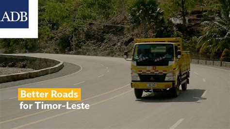 Better Roads Help Timor Leste Promote Economic Growth