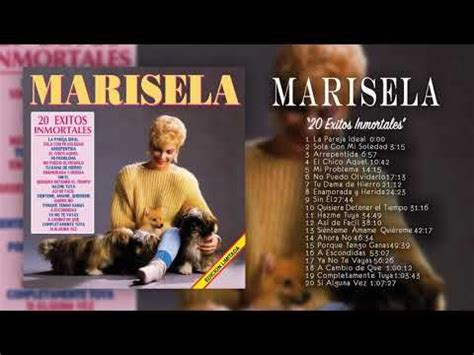 Marisela 20 Exitos Inmortales (Disco Completo) YouTube