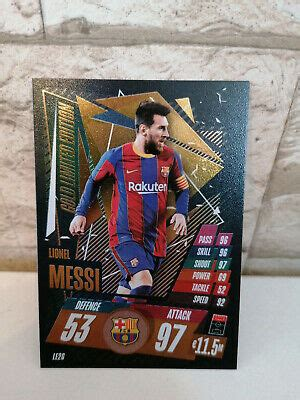 I eventually bought 13 sets from an. Lionel Messi - Topps Match Attax - 2020/2021 - Gold Limited Edition | eBay