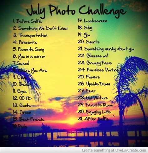 july photo challenge picture  miche inspiring photo