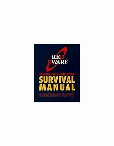 The Red Dwarf Space Corps Survival Guide By Doug Naylor