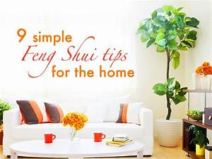 9 simple tips to Feng Shui your home
