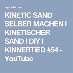 Kinetischer Sand Selber Machen : 1000 ideas about kinetic sand on pinterest stress ball play doh and play doh ice cream ~ Frokenaadalensverden.com Haus und Dekorationen